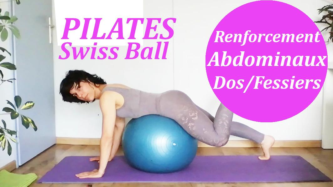 Pilates swiss Ball - abdos- dos- fessiers